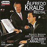 Alfredo Kraus Vocal Recital: Kraus, Alfredo - Liszt, F. / Donizetti, G. / Mascagni, P. / Respighi, O. / Verdi, G.