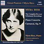 Myra Hess Schumann, R.: Piano Concerto In A Minor / Carnaval (Hess) (1937-1938)
