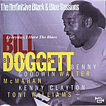 Bill Doggett Everyday, I Have The Blues (1971) (The Definitive Black & Blue Sessions)