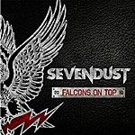 Sevendust Falcons On Top (2010)