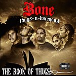Bone Thugs-N-Harmony Krayzie Bone Presents Book Of Thugs (The Epilog)