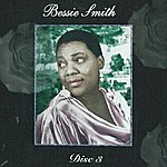 Bessie Smith Empress Of The Blues - Disc 3