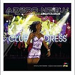 Adero Neely Club Dress