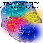 Teardropcity Disarray That Pearl And Get Hip Y'all
