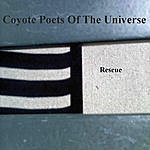 Coyote Poets Of The Universe Rescue