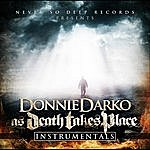 Donnie Darko As Death Takes Place (Instrumentals)