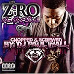 Z-Ro I'm Still Livin (Chopped & Screwed) (Parental Advisory)