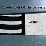 Coyote Poets Of The Universe Raff Riff
