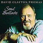 David Clayton-Thomas Soul Ballads