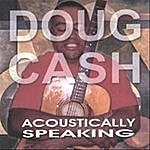 Doug Cash Would'nt It Be Much Easier