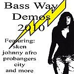 Johnny Afro Bass Way Demos 2010