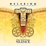 Delerium The Essential Silence