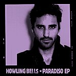 Howling Bells Paradiso Ep