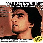 Joan Baptista Humet Sus Discos Para Movieplay (1975-1979)