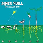 James Yuill This Sweet Love - EP