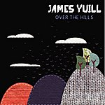 James Yuill Over The Hills - EP