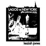 Keziah Jones Lagos Vs New York (Gilles Peterson Remix)
