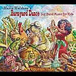 Maria Muldaur Barnyard Dance: Jug Band Music For Kids