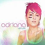 Adriana My Life