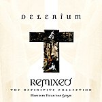 Delerium Remixed: The Definitive Collection