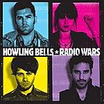 Howling Bells Radio Wars