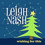 Leigh Nash Wishing For This - EP
