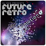 DJ Dan Dj Dan Presents Future Retro: Evolution 1