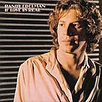 Randy Edelman If Love Is Real