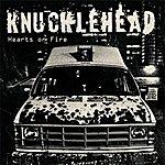 Knucklehead Hearts On Fire
