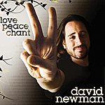 David Newman Love, Peace, Chant