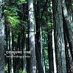 Conjure One Extraordinary Way - EP