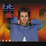 BT Never Gonna Come Back Down - Single