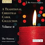 Harry Christophers A Traditional Christmas Carol Collection, Vol. II