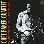 Chet Baker Quartet Burnin' At Backstreet