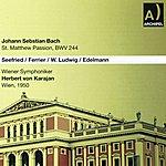Wiener Symphoniker Johann Sebastian Bach: St. Matthew Passion, Bwv 244 (Wien 1950)