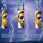 2G Sigue Llorando (Feat. 3hx, Blake Mata, Diego Gonzalez & Efren Mendoza)