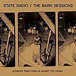 State Radio The Barn Sessions