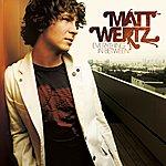 Matt Wertz Everything In Between