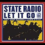 State Radio Let It Go