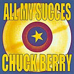 Chuck Berry All My Succes