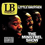 Little Brother The Minstrel Show (Deluxe Edition) (Parental Advisory)