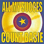 Count Basie All My Succes
