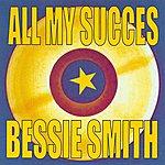Bessie Smith All My Succes
