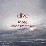 Dive Loose (Moon Breeze Mix) - Single