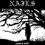 The Nails Unsilent Death