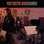 Idlewild Post Electric Blues