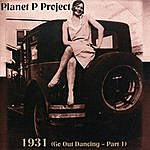 Planet P Project 1931 (Go Out Dancing - Part I)