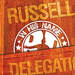 The Russell Delegation You're Welcome Here Featuring Danny Eason