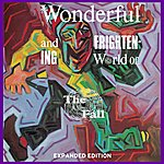 The Fall The Wonderful And Frightening World Of The Fall (Omnibus Edition)