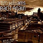 Tim Williams Back Again